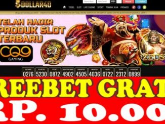 Freebet Gratis Tanpa Deposit Rp 10 Ribu Dari DOLLAR4D