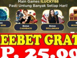 Freebet Gratis Tanpa Deposit Rp 25 Ribu Dari ILUCKY88
