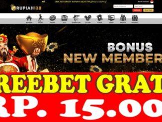 Freebet Gratis Tanpa Deposit Rp 15 Ribu Dari RUPIAH138