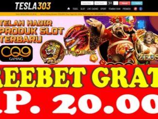 Freebet Gratis Tanpa Deposit Rp 20 Ribu Dari TESLA303