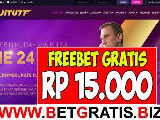 JITU77 - FREEBET GRATIS RP 15.000 TANPA DEPOSIT