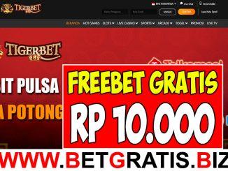 TIGERBET888 - FREEBET GRATIS RP 10.000 TANPA DEPOSIT